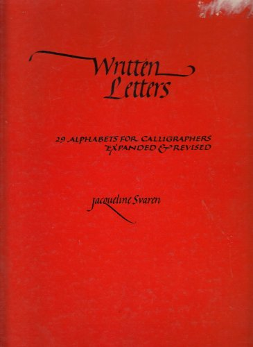 9780273014690: Written Letters: 22 Alphabets for Calligraphers
