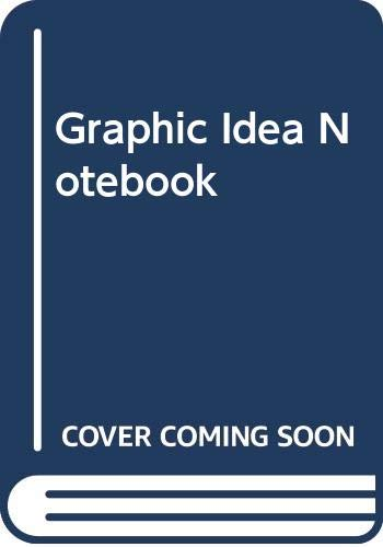 9780273015178: Graphic idea notebook: Inventive techniques for designing printed pages
