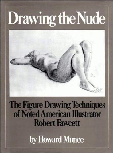 9780273015208: Drawing the Nude: The Figure Drawing Techniques of Noted American Illustrator Robert Fawcett