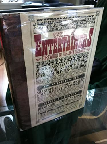 The Entertainers. A biographical history of the stage, its players, writers, directors, showmen a...