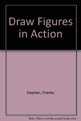 9780273015697: Draw Figures in Action