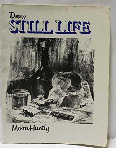 9780273015734: Draw Still Life (Pitman Draw Books)