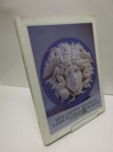 18th-Century Wedgwood: A Guide for Collectors & Connoisseurs