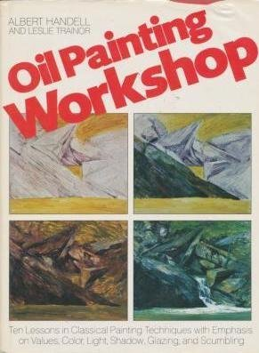 9780273016212: OIL PAINTING WORKSHOP (Signed)