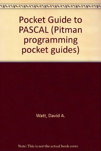9780273016496: Pocket Guide to PASCAL (Pitman programming pocket guides)