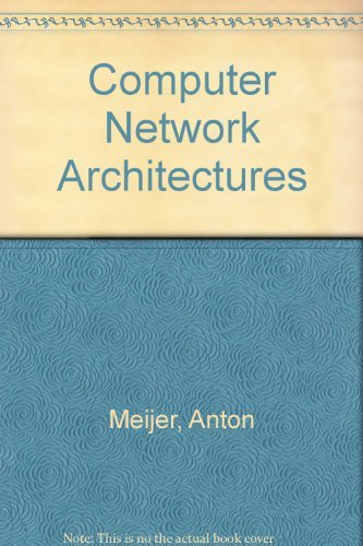 9780273017097: Computer Network Architectures. [Subtitle]: (Electrical Engineering Communications and Signal Processing Series.)