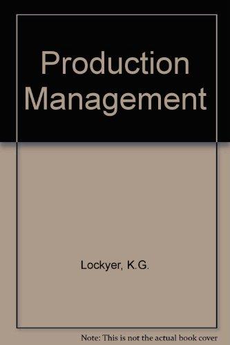 Production Management: Lockyer, K.G.