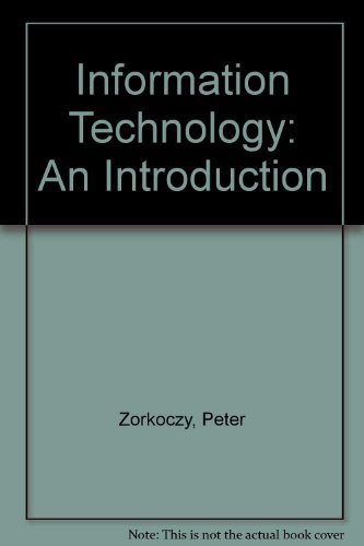 9780273017981: Information Technology: An Introduction