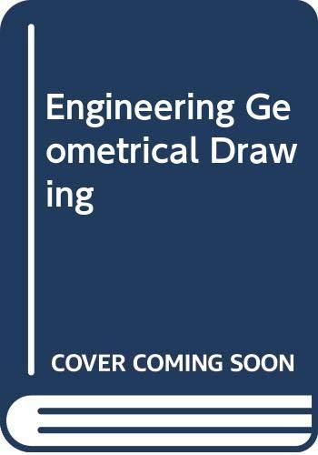 Engineering Geometrical Drawing: Leo Brian Cook