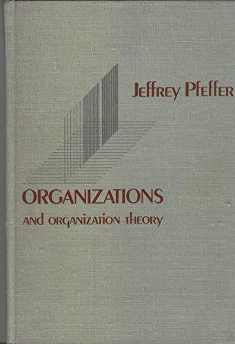 9780273018513: Organizations and organization theory