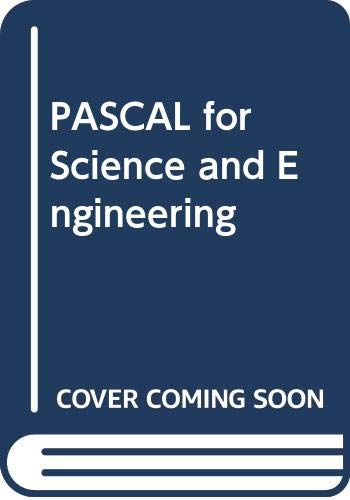 Pascal for Science and Engineering Students.: McGregor, James ;