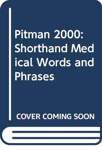Pitman 2000: Shorthand Medical Words and Phrases: Kerr, Janice