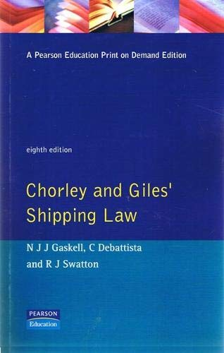 Chorley and Giles' Shipping Law .Eighth Edition: Chorley ;Giles, O. C.;Gaskell, N. J. J.;...
