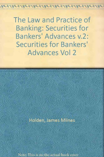 The Law and Practice of Banking: Securities: Holden, James Milnes