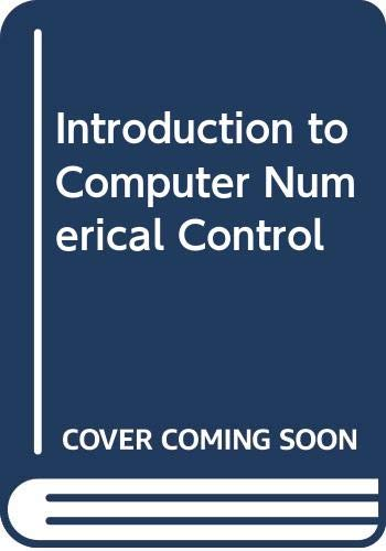 Introduction to Computer Numerical Control: Barry Leatham-Jones