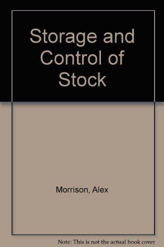 Storage and Control of Stock: Alex Morrison, David