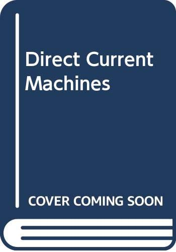 9780273024576: Direct Current Machines