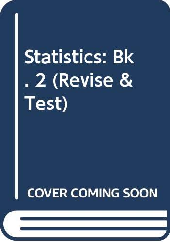 Statistics: Bk. 2 (Revise & Test): Paul Whitehead