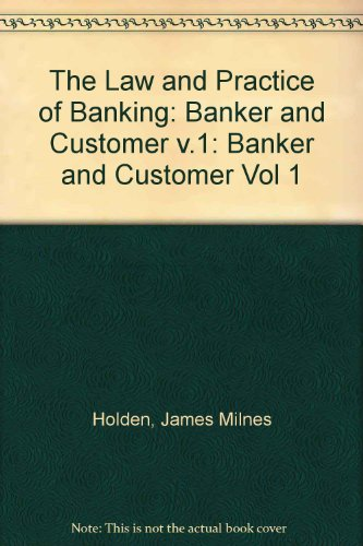The Law and Practice of Banking: Banker: James Milnes Holden