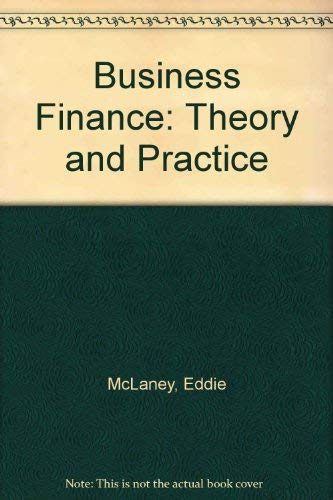 9780273025146: Business Finance: Theory and Practice