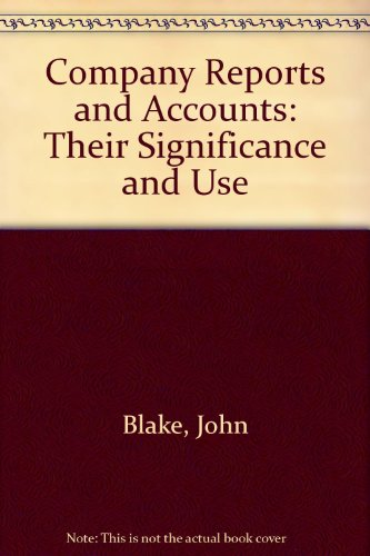 9780273026976: Company Reports and Accounts: Their Significance and Uses
