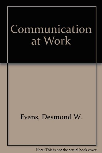 9780273027591: Communication at Work: An Introduction to Business Communication and Information Technology