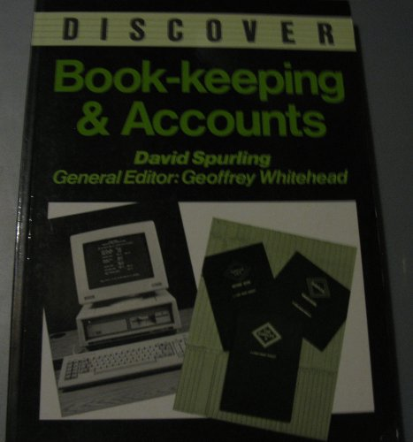 Discover Bookkeeping and Accounts: Spurling, David