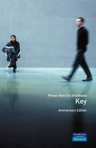 Pitman New Era Shorthand Key: Key: Audrey O'Dea