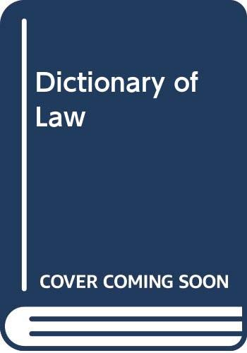 9780273029625: A Dictionary of Law