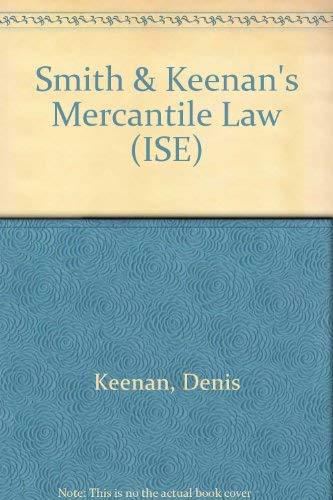 9780273029670: Smith & Keenan's Mercantile Law (ISE)