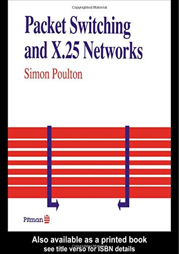 Packet Switching And X.25 Networks: Poulton, Simon