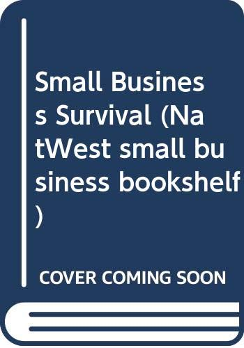 9780273031024: Small Business Survival (NatWest small business bookshelf)