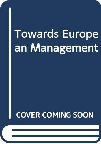 Towards European Management: Thurley, Keith &