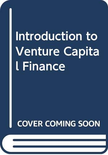 9780273032151: INTRODUCTION TO VENTURE CAPITAL FINANCE