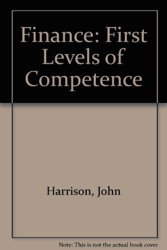 Finance: First Level of Competence: Harrison, John
