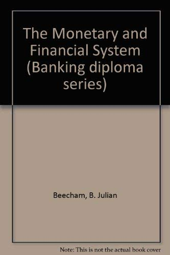 9780273032458: The Monetary and Financial System (Banking diploma series)