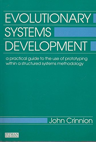 9780273032601: Evolutionary Systems Development: Practical Guide to the Use of Prototyping within a Structured Systems Methodology