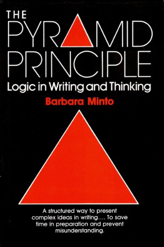 9780273033455: The Pyramid Principle: Logic in Writing and Thinking