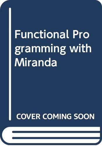 9780273034537: Functional Programming with Miranda