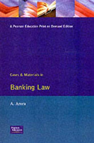 Cases & Materials In Banking Law: A Arora