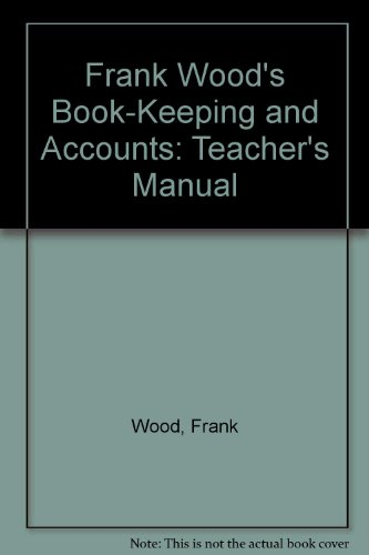 9780273037989: Frank Wood's Book-Keeping and Accounts: Teacher's Manual