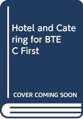 Hotel and Catering for BTEC First: Julia E. Reay
