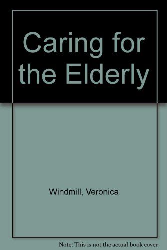9780273038719: Caring for the Elderly
