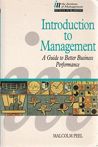 9780273038924: Introduction to Management: A Guide to Better Business Performance (Institute of Management)
