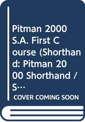 9780273040279: Pitman 2000 S.A. First Course (Shorthand: Pitman 2000 Shorthand / Snelskrif)