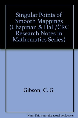 9780273084105: Singular Points of Smooth Mappings (Chapman & Hall/CRC Research Notes in Mathematics Series)