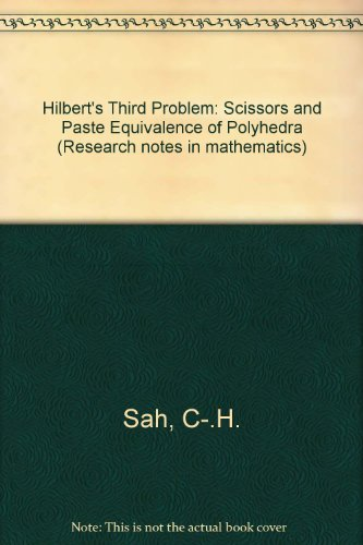 9780273084266: Hilbert's Third Problem: Scissors and Paste Equivalence of Polyhedra (Research Notes in Mathematics)