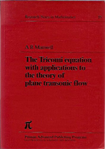 9780273084280: Tricomi Equation: With Applications to the Theory of Plane Transonic Flow (Chapman & Hall/CRC Research Notes in Mathematics Series)