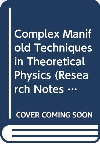 9780273084372: Complex Manifold Techniques in Theoretical Physics (Research Notes in Mathematics)