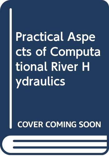 9780273084426: Practical Aspects of Computational River Hydraulics ([Monographs and surveys in water resources engineering])